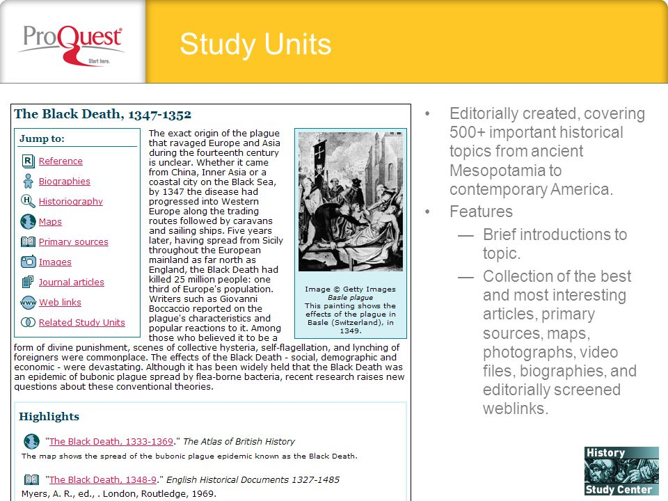 Study Units Editorially created, covering 500+ important historical topics from ancient Mesopotamia to contemporary America.