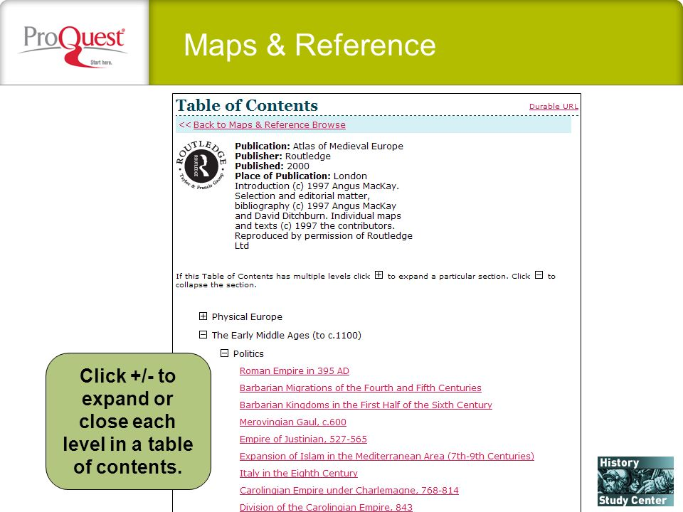 Maps & Reference Click +/- to expand or close each level in a table of contents.