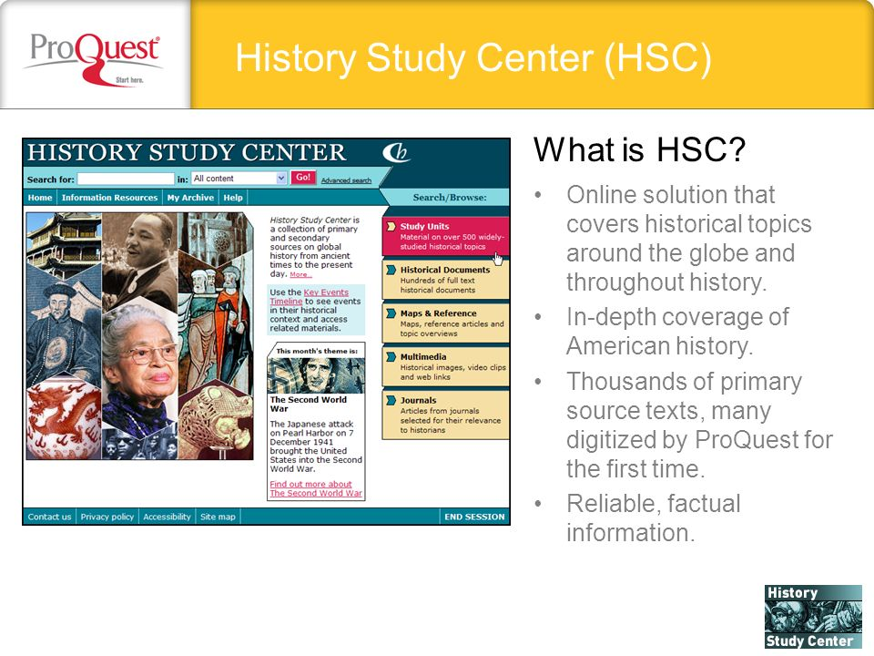History Study Center (HSC) Online solution that covers historical topics around the globe and throughout history.