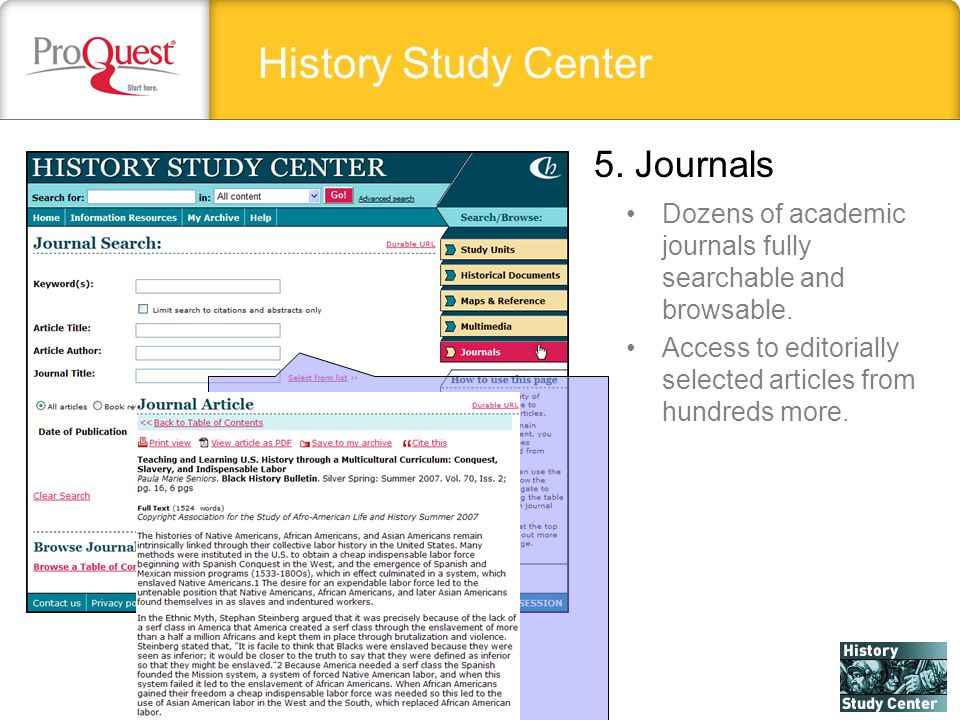 History Study Center Dozens of academic journals fully searchable and browsable.