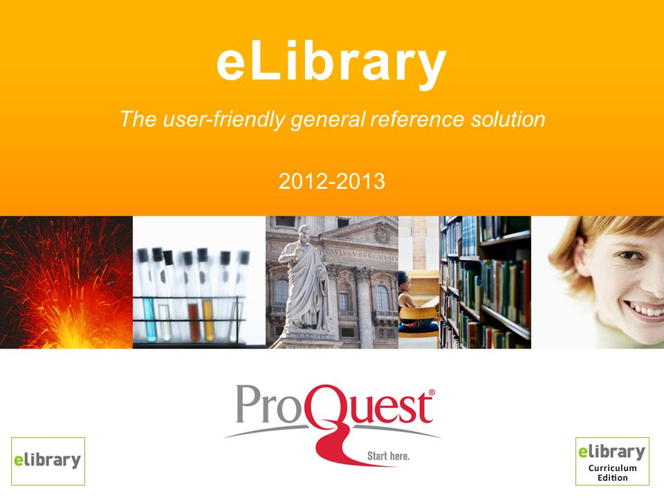 eLibrary is the easiest to use online research tool available –Provides quality, proprietary licensed content not available on the free web, Google, etc.
