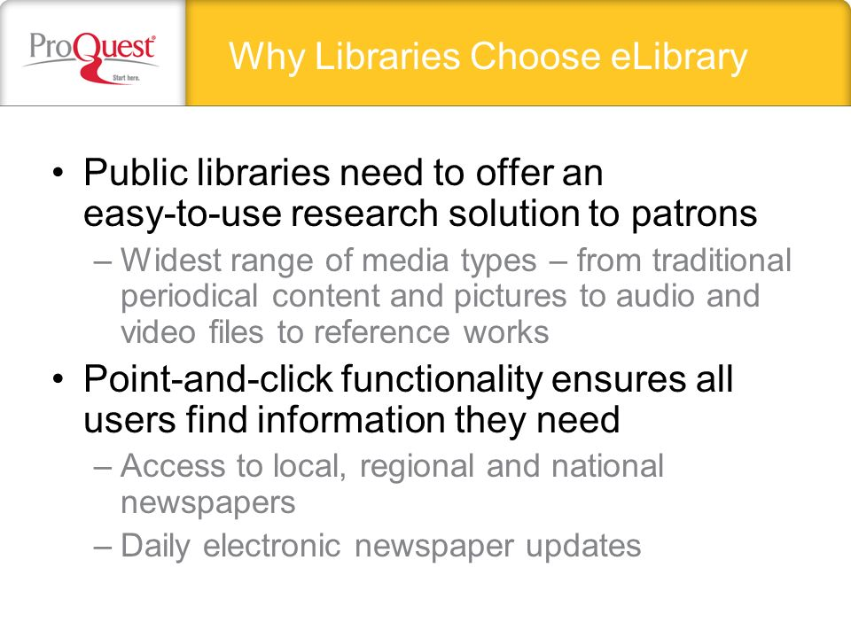 eLibrary Questions? Call our ProQuest representatives at 1.800.521.0600 http://www.proquestk12.com