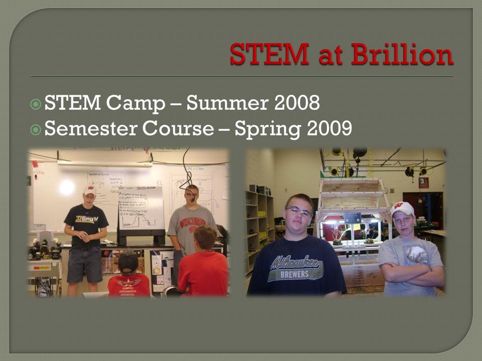 STEM Camp – Summer 2008 Semester Course – Spring 2009