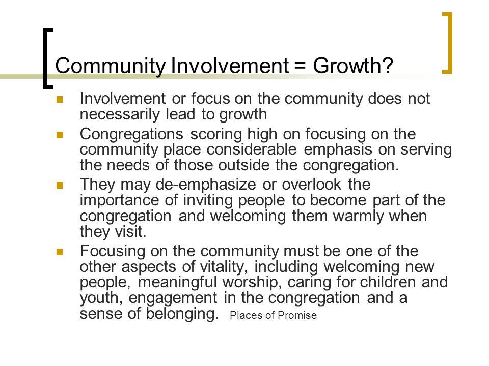 Community Involvement = Growth.