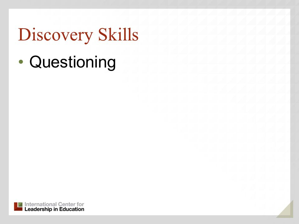 Discovery Skills Questioning