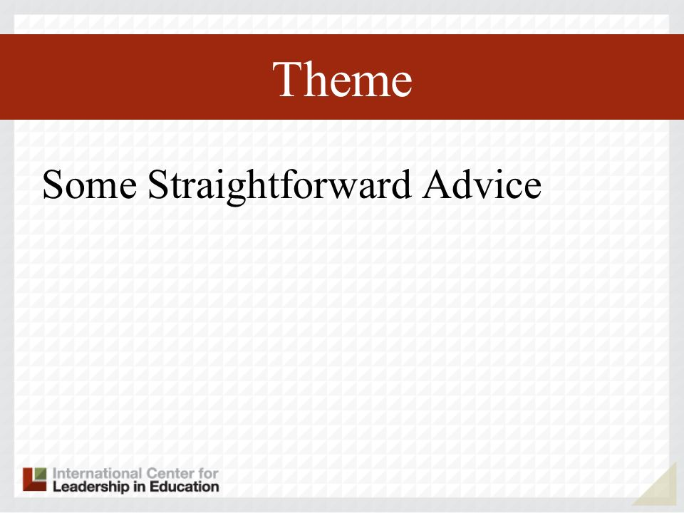 Theme Some Straightforward Advice