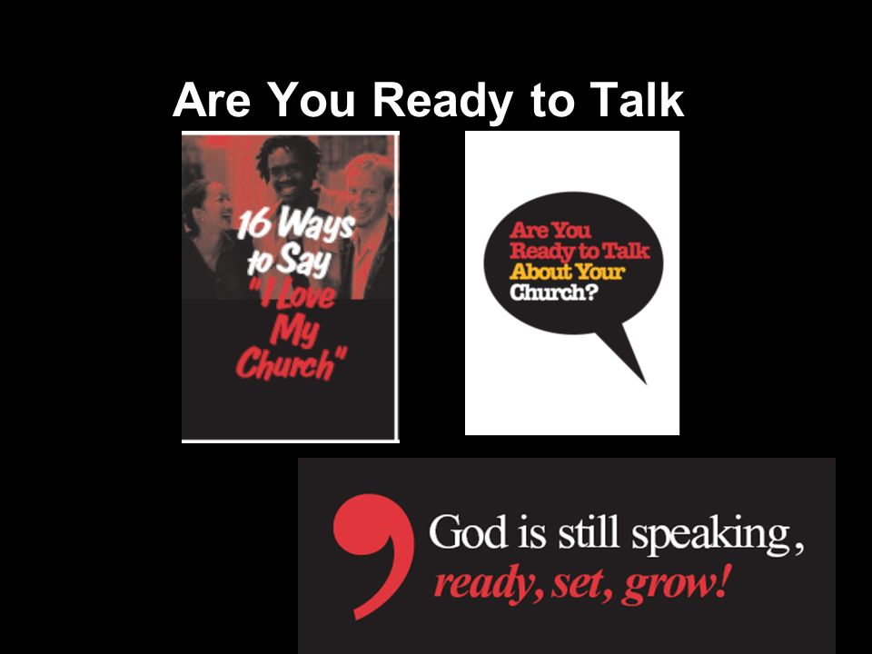 Are You Ready to Talk
