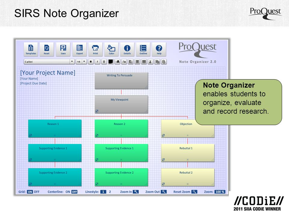 SIRS Note Organizer Note Organizer enables students to organize, evaluate and record research.