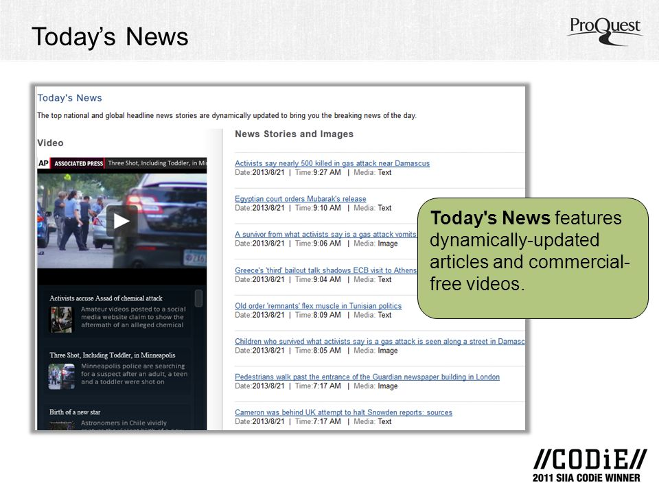Todays News Today s News features dynamically-updated articles and commercial- free videos.