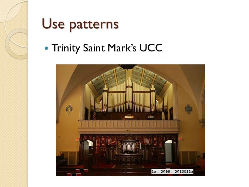 Use patterns Trinity Saint Marks UCC