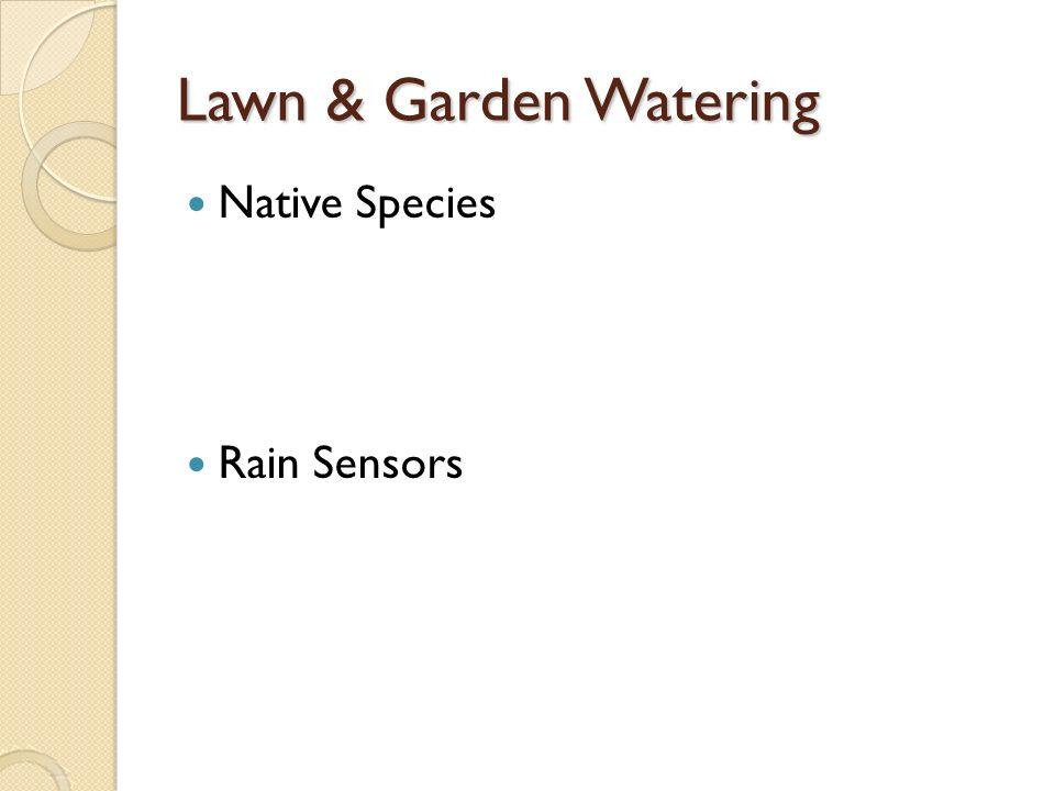 Lawn & Garden Watering Native Species Rain Sensors