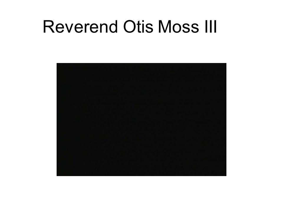 Reverend Otis Moss III