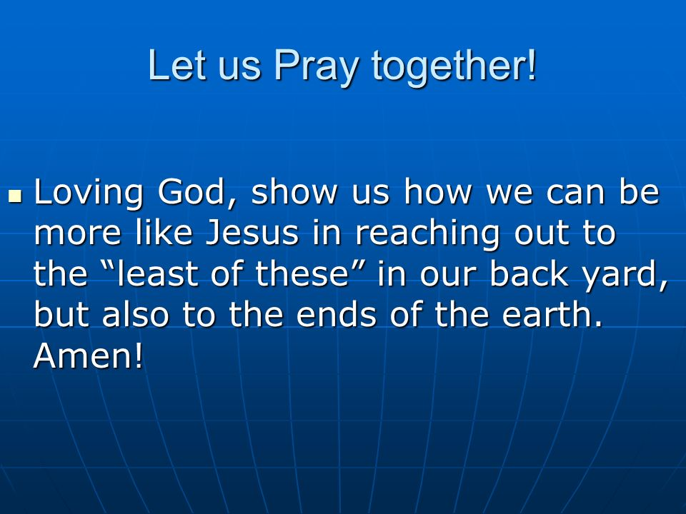Let us Pray together.