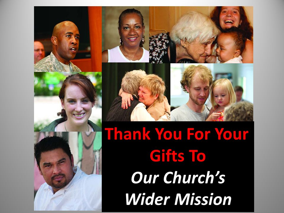 Thank You For Your Gifts To Our Churchs Wider Mission