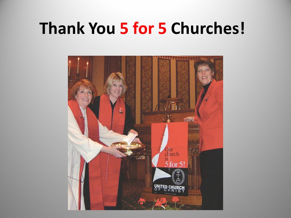 Thank You 5 for 5 Churches!