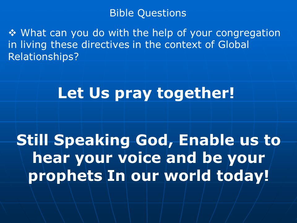What can you do with the help of your congregation in living these directives in the context of Global Relationships.