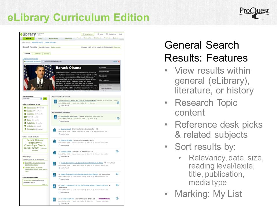 eLibrary Curriculum Edition View results within general (eLibrary), literature, or history Research Topic content Reference desk picks & related subjects Sort results by: Relevancy, date, size, reading level/lexile, title, publication, media type Marking: My List General Search Results: Features
