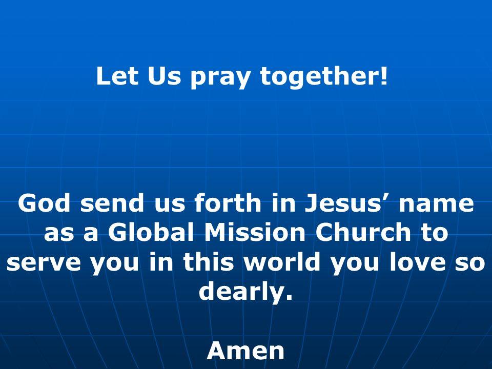 Let Us pray together.