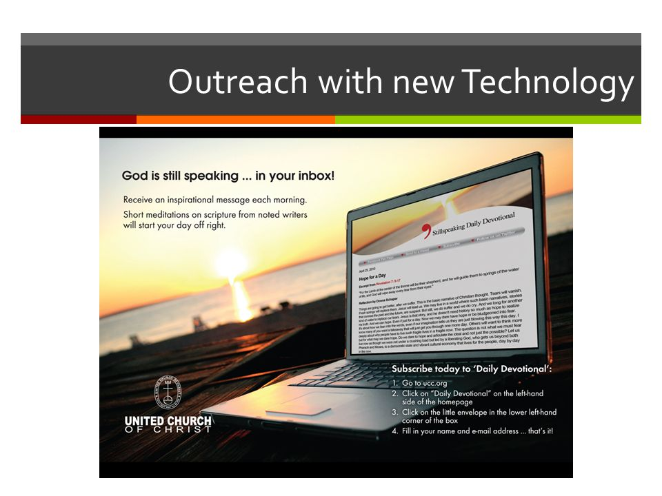 Outreach with new Technology
