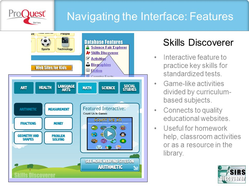 Navigating the Interface: Features Interactive feature to practice key skills for standardized tests.
