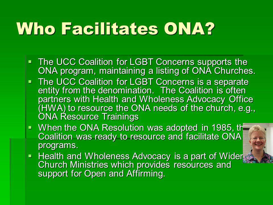 Who Facilitates ONA.