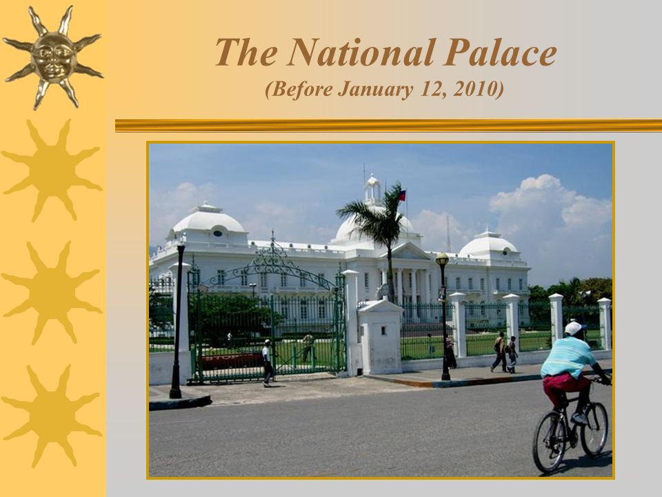 The National Palace (Before January 12, 2010)