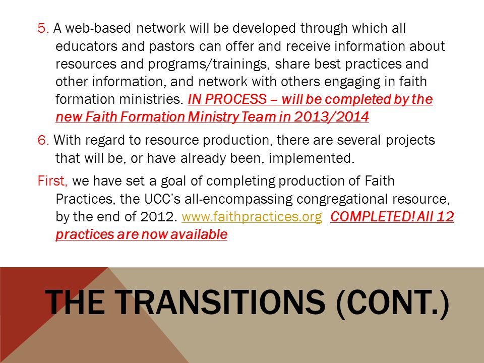 5. A web-based network will be developed through which all educators and pastors can offer and receive information about resources and programs/traini