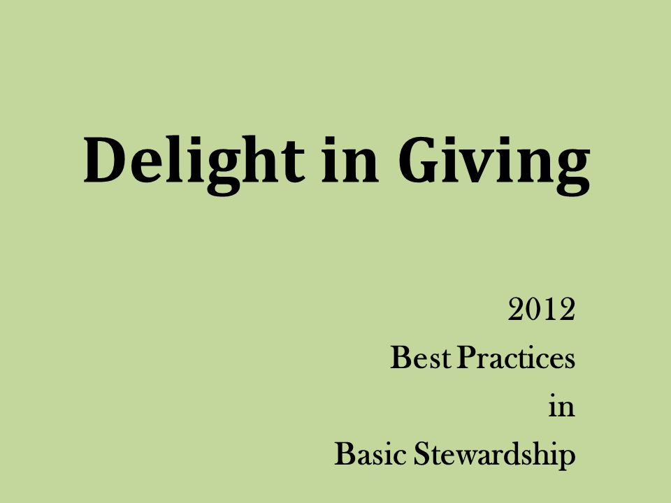 Delight in Giving 2012 Best Practices in Basic Stewardship