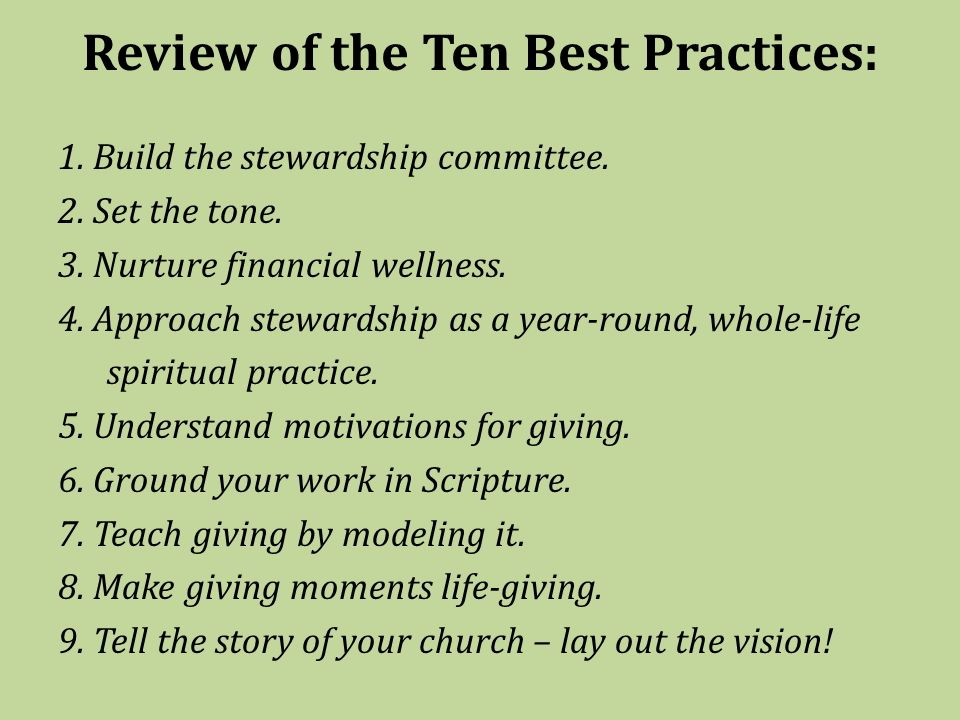 Review of the Ten Best Practices: 1. Build the stewardship committee.