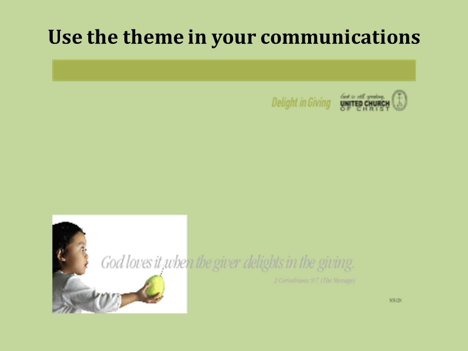 Use the theme in your communications
