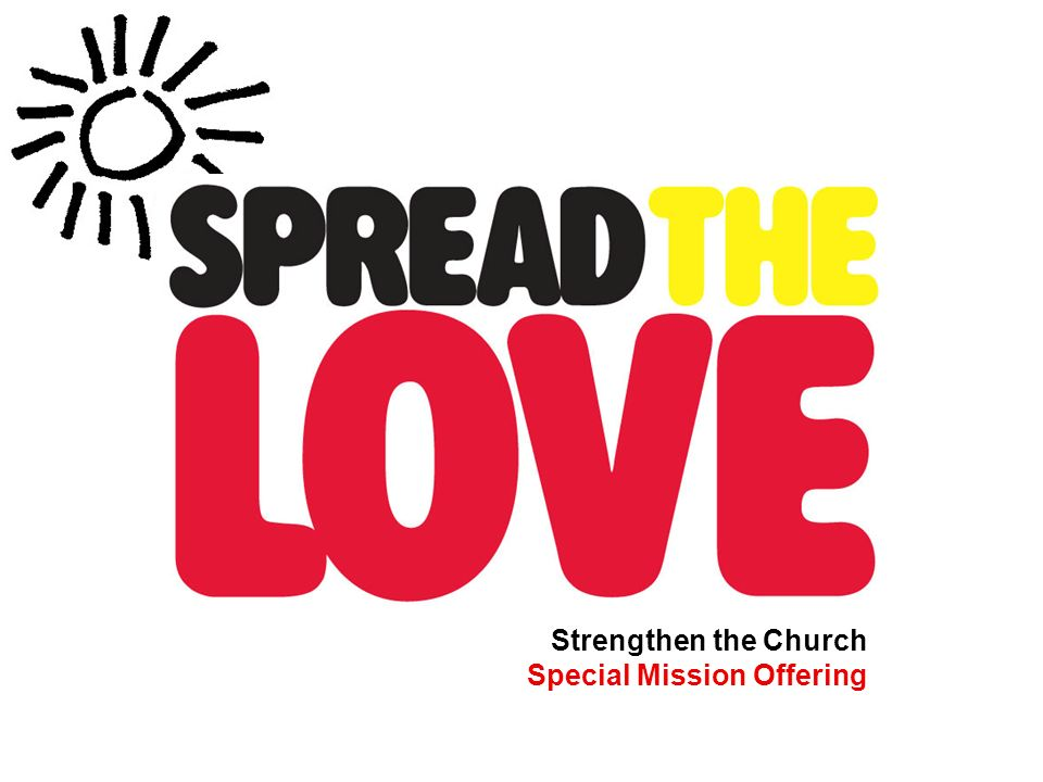 Strengthen the Church Special Mission Offering