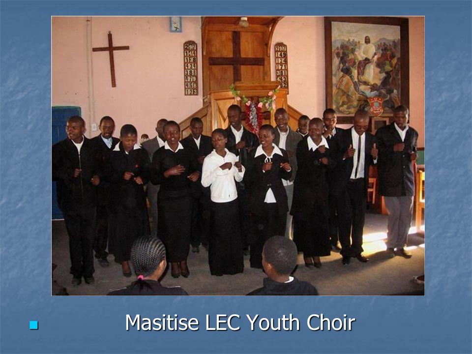 Masitise LEC Youth Choir Masitise LEC Youth Choir