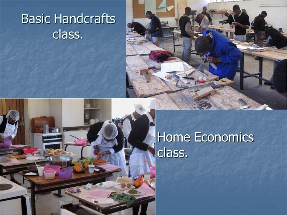 Basic Handcrafts class. Home Economics class. Home Economics class.