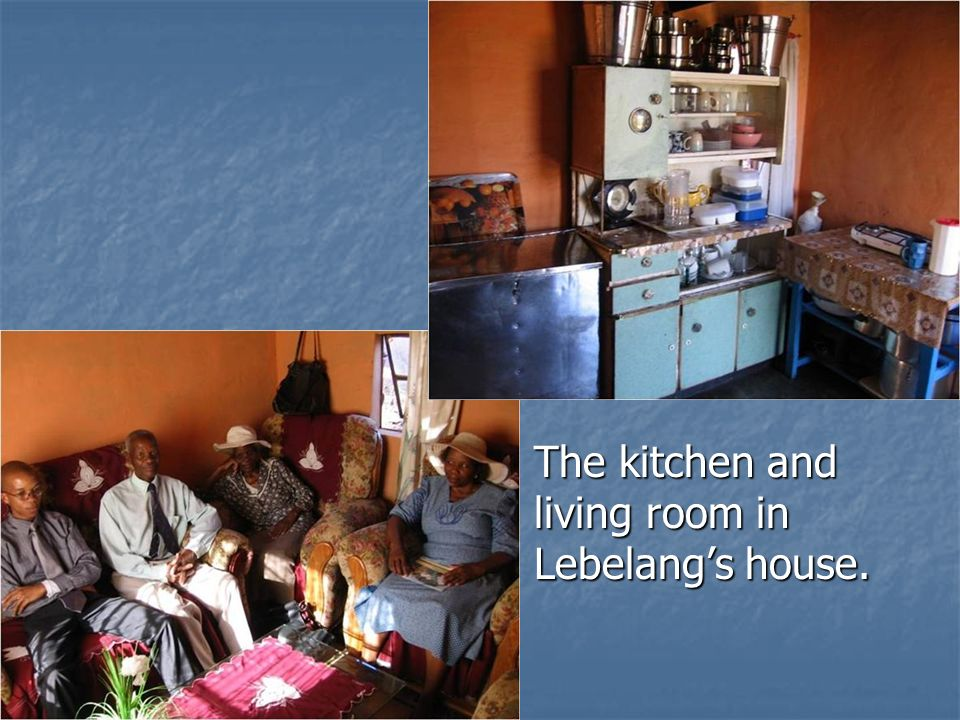 The kitchen and living room in Lebelangs house. The kitchen and living room in Lebelangs house.