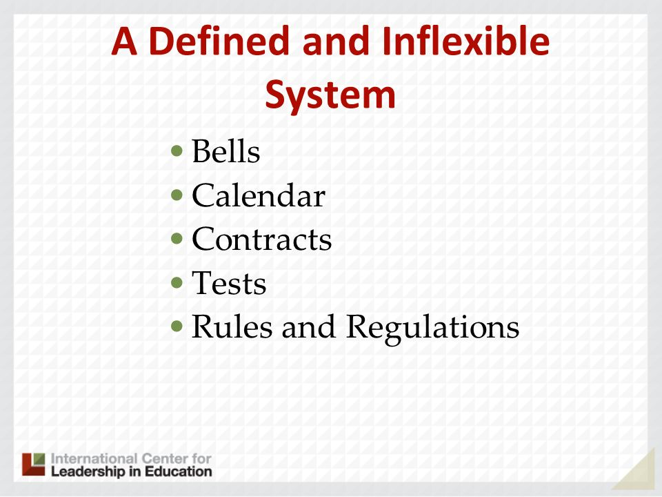 A Defined and Inflexible System Bells Calendar Contracts Tests Rules and Regulations