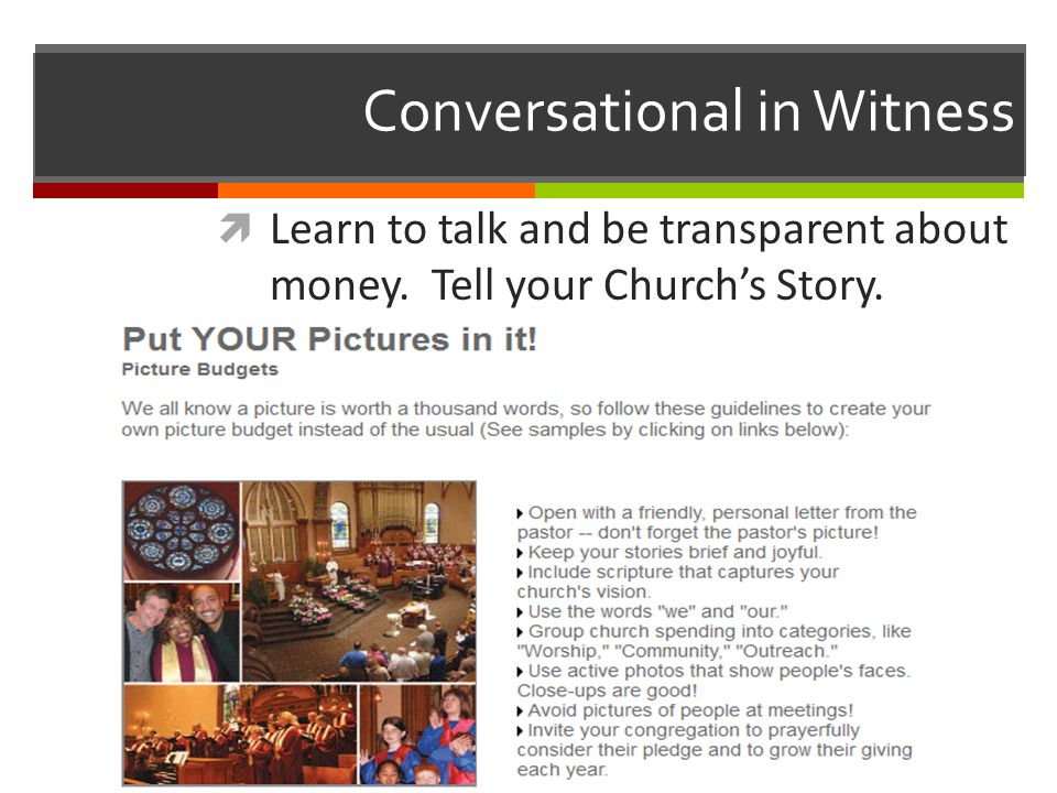 Conversational in Witness Learn to talk and be transparent about money. Tell your Churchs Story.