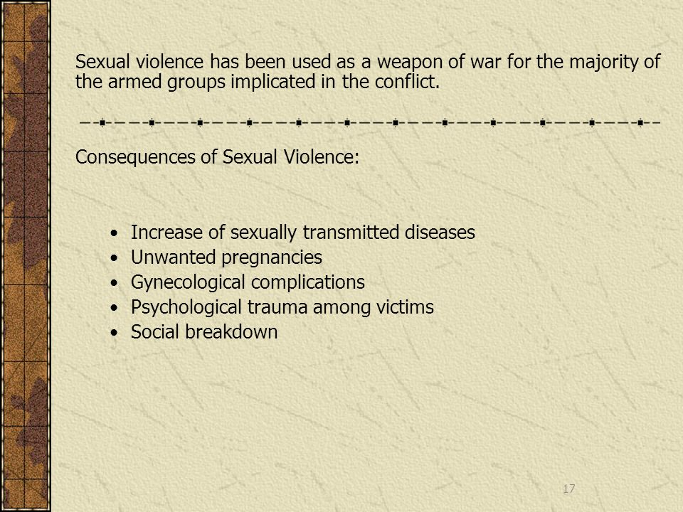 Sexual violence has been used as a weapon of war for the majority of the armed groups implicated in the conflict.