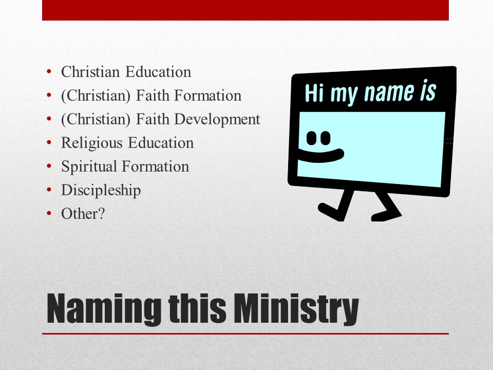 Christian Faith Formation What is Faith Formation.