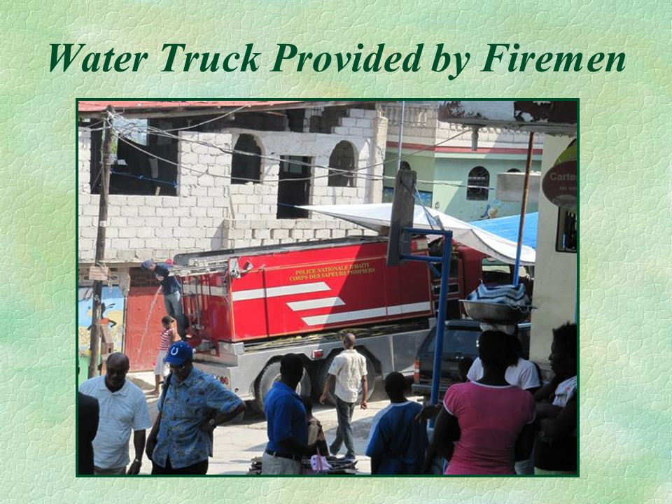 Water Truck Provided by Firemen
