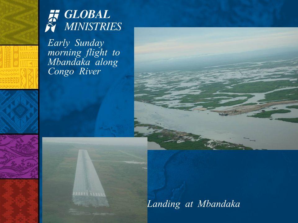 Early Sunday morning flight to Mbandaka along Congo River Landing at Mbandaka
