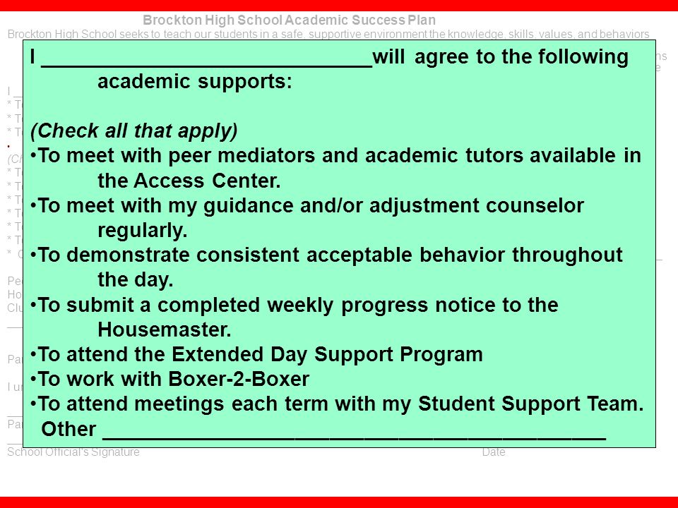 56 Brockton High School Academic Success Plan Brockton High School seeks to teach our students in a safe, supportive environment the knowledge, skills