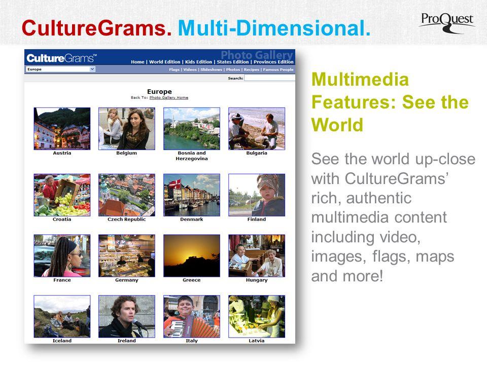 CultureGrams. Multi-Dimensional.