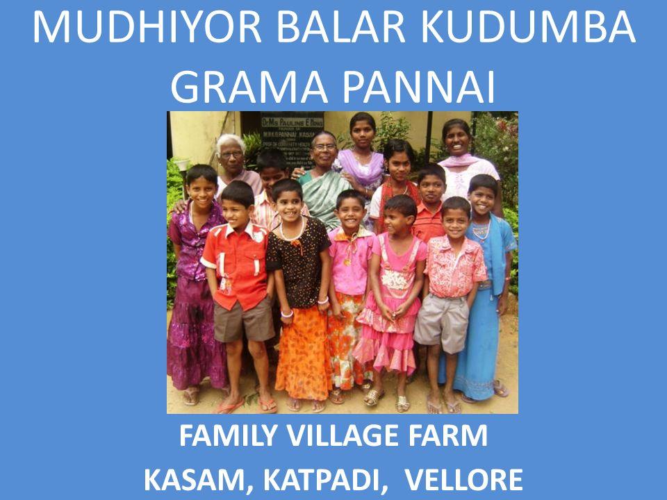 MUDHIYOR BALAR KUDUMBA GRAMA PANNAI FAMILY VILLAGE FARM KASAM, KATPADI, VELLORE