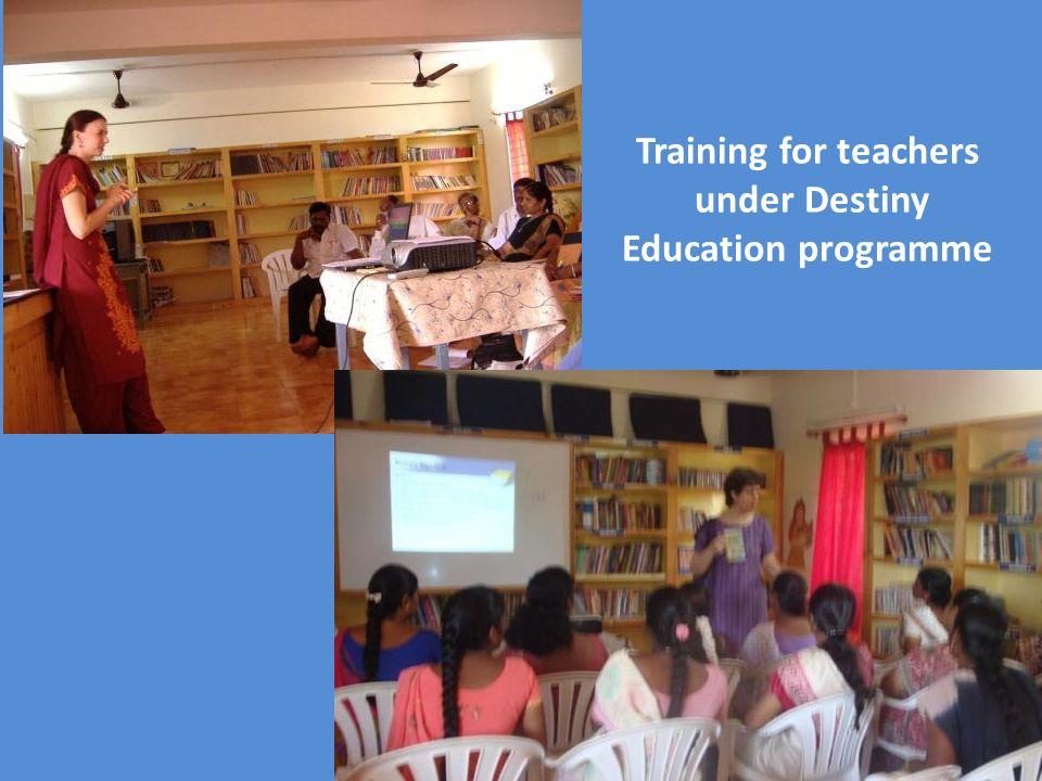 Training for teachers under Destiny Education programme