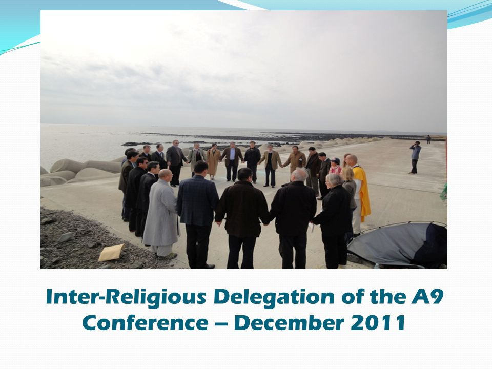 Inter-Religious Delegation of the A9 Conference – December 2011