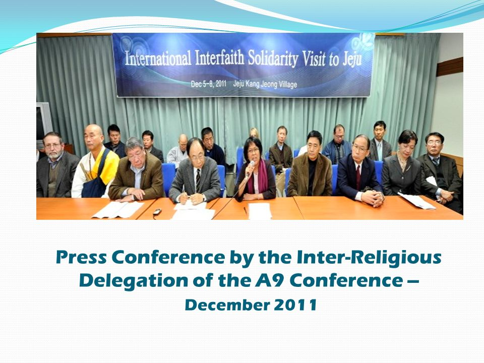 Press Conference by the Inter-Religious Delegation of the A9 Conference – December 2011