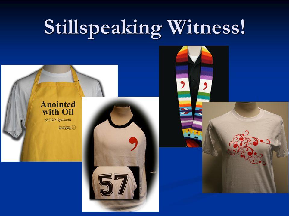 Stillspeaking Witness!
