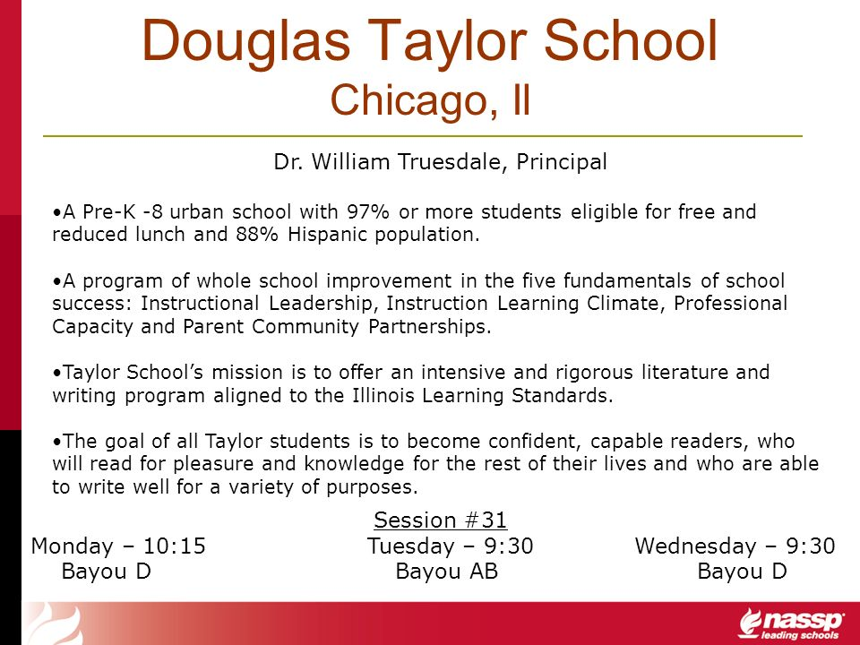 Douglas Taylor School Chicago, Il Dr. William Truesdale, Principal A Pre-K -8 urban school with 97% or more students eligible for free and reduced lun