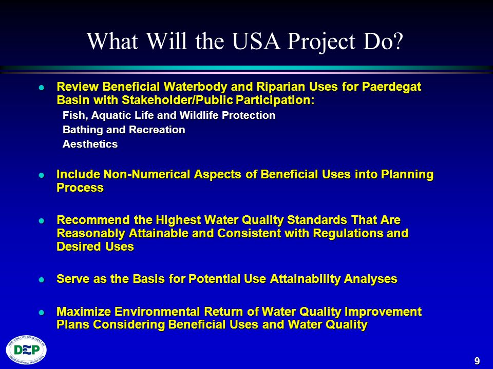 10 Waterbody/Watershed Assessments Develop waterbody-specific information and preliminary data.