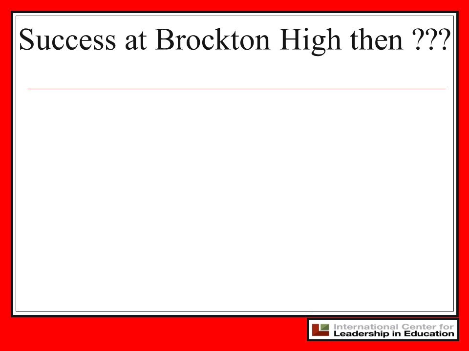 Success at Brockton High then ???